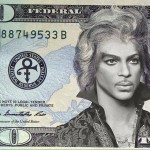 They should put Prince on the $20 bill and call it $19.99. It will be the bill that was formerly known as a Twenty.
